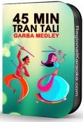 45 Minutes Tran Tali Garba Medley - MP3