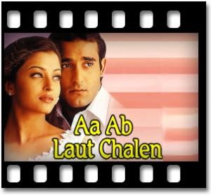 Aa Ab Laut Chalen - MP3