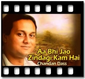 Aa Bhi Jao Zindagi Kam Hai - MP3 + VIDEO
