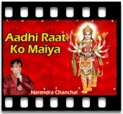 Aadhi Raat Ko Maiya - MP3