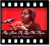Aaj Jaane Ki Zid Na Karo - MP3