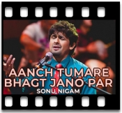 Aanch Tumare Bhagt Jano Par - MP3