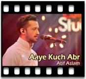 Aaye Kuch Abr - MP3