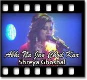 Abhi Na Jao Chod Kar (Unplugged) - MP3