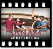 Ae Kash Ke Hum (Unplugged) - MP3