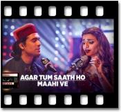 Agar Tum Saath Ho | Maahi Ve (With Female Vocals) - MP3