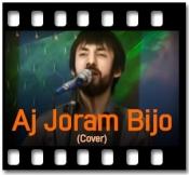 Aj Joram Bijo (Cover) - MP3
