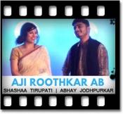 Aji Rooth Kar Ab (Kroonerz Version) - MP3