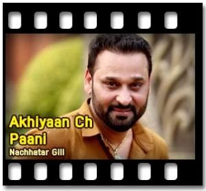 Akhiyaan Ch Paani (Jado Tak) - MP3