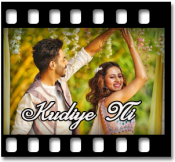 Kudiye Ni With Female Vocals) - MP3