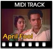 April Fool Banaya - MIDI