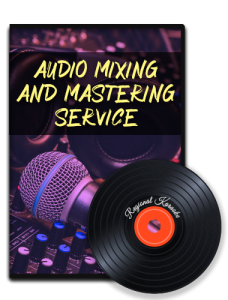 Audio Mixing and Mastering Service