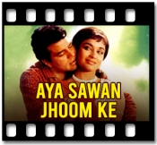 Aaya Saawan Jhoom Ke - MP3