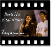 Beeti Na Bitai Raina (With Female Vocals) - MP3
