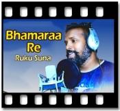 Bhamaraa Re - MP3 + VIDEO