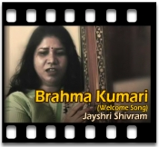 Brahma Kumari (Welcome Song) - MP3 + VIDEO