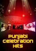Punjabi Celebration Hits - MP3