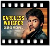 Careless Whisper - MP3 + VIDEO