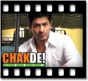 Chak De India - MP3