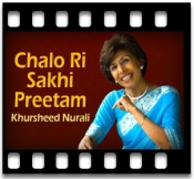 Chalo Ri Sakhi Preetam - MP3 + VIDEO
