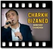 Charkh Bizaned  - MP3 + VIDEO