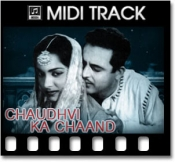 Chaudhvi Ka Chaand - MIDI