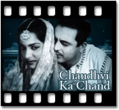 Chaudhvi Ka Chand - MP3