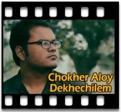 Chokher Aloy Dekhechilem - MP3