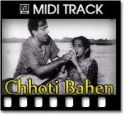 Bhaiya Mere Rakhi Ke Bandhan - MIDI