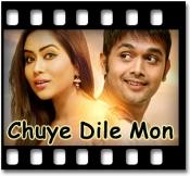Chhuye Dile Mon - MP3