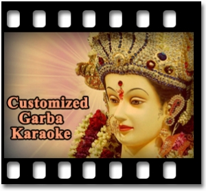 Customized Garba Karaoke - MP3