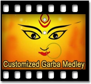 Customized Garba Medley -  MP3