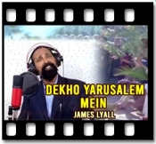 Dekho Yarusalem Mein (Palm Sunday) - MP3