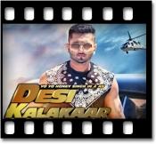 Desi Kalakaar - MP3