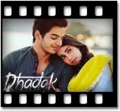 Dhadak (With Female Vocals) - MP3