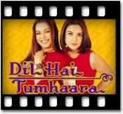 Dil Hai Tumhara - MP3