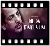 Dil Da Mamla Hai - MP3