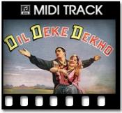 Dil De Ke Dekho - MIDI