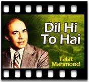 Dil Hi To Hai - MP3