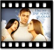 Dil Ne Jise Apna Kaha (With Male Vocals) - MP3