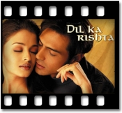 Dil Ka Rishta Bada (With Male Vocals) - MP3