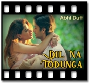 Dil Na Todunga - MP3