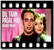 Dil Taan Pagal Hai - MP3