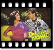 Dil Tera Aashiq - MP3