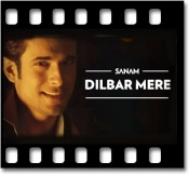Dilbar Mere (Unplugged) - MP3