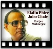 Ekdin Phire Jabo Chale  - MP3