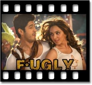 Fugly Fugly Kya Hai - MP3