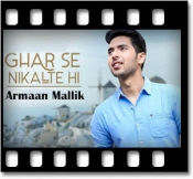 Ghar Se Nikalte Hi (Unplugged) - MP3