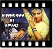 Tere Ghungroo Ki Awaaz - MP3