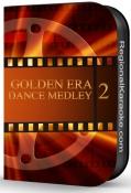 Golden Era Dance Medley 2 - MP3